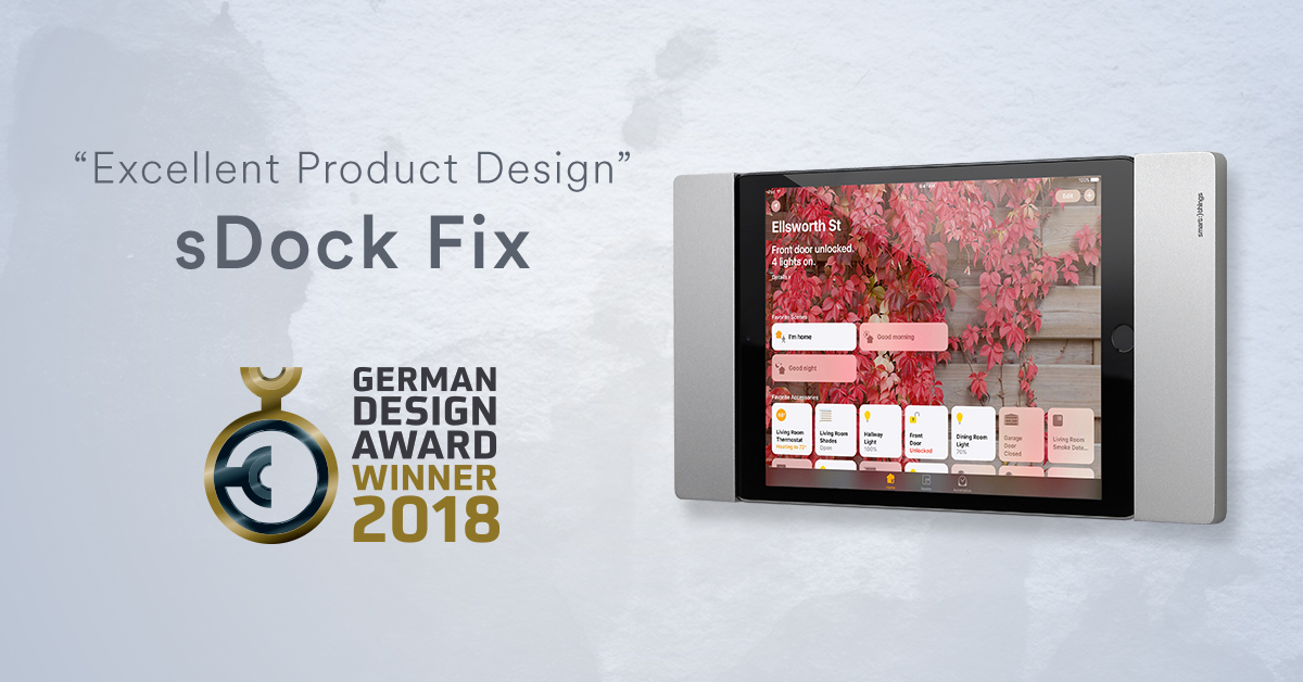 Excellent Product Design: sDock Fix iPad vægophæng vinder ved German Design Award 2018